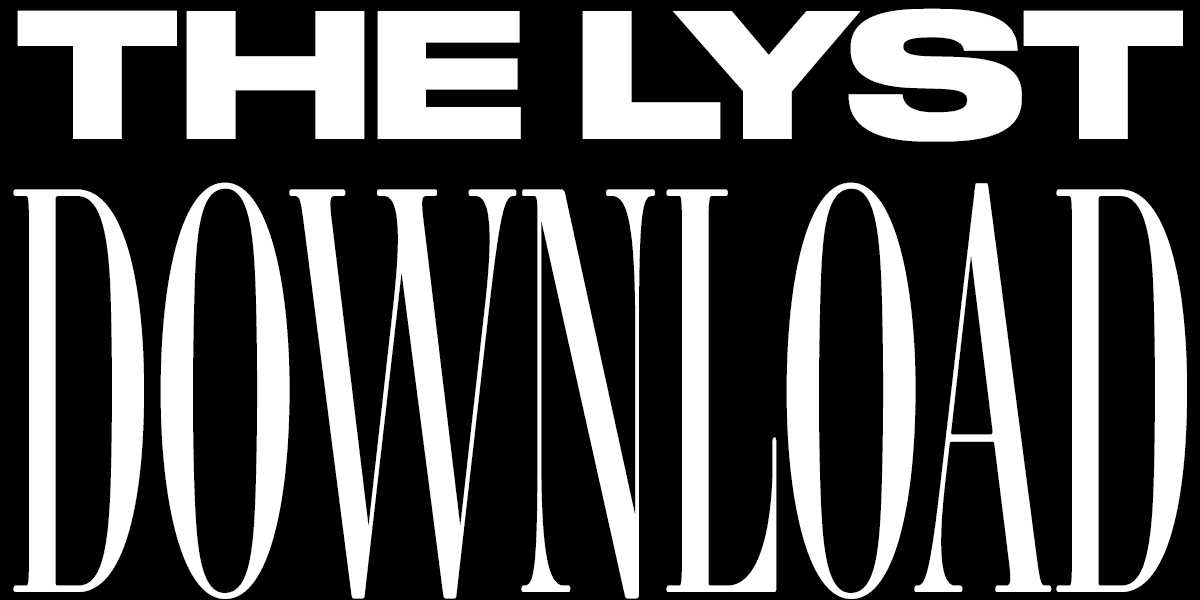 The Lyst Download